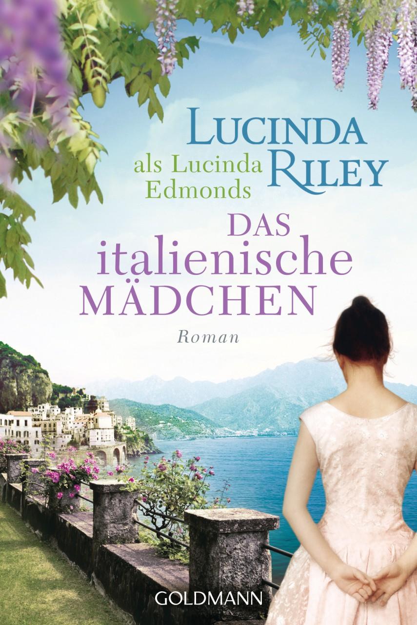 Das italienische Maedchen von Lucinda Riley